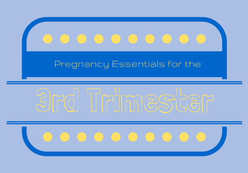 third-trimester-pregnancy-essentials
