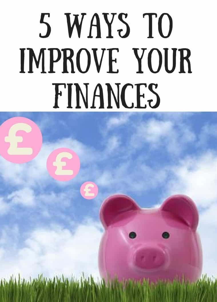 5 ways to improve your finances
