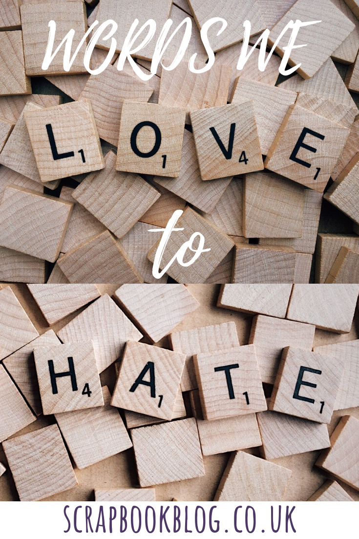 words we love to hate