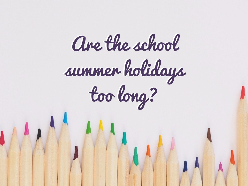 Are the school summer holiday stoo long_